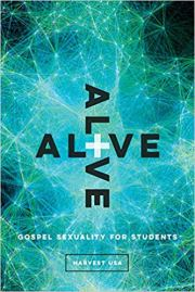 Alive - Gospel Sexuality for Students